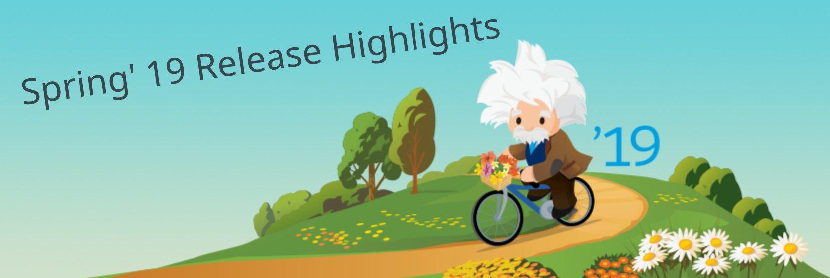 Highlights des Spring 19 Release