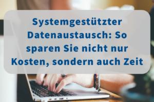 Einfach, flexibel, kostengünstig: Der systemunterstützte Austausch zwischen SAP und Salesforce ist der erste Schritt zum automatisierten Datenabgleich.