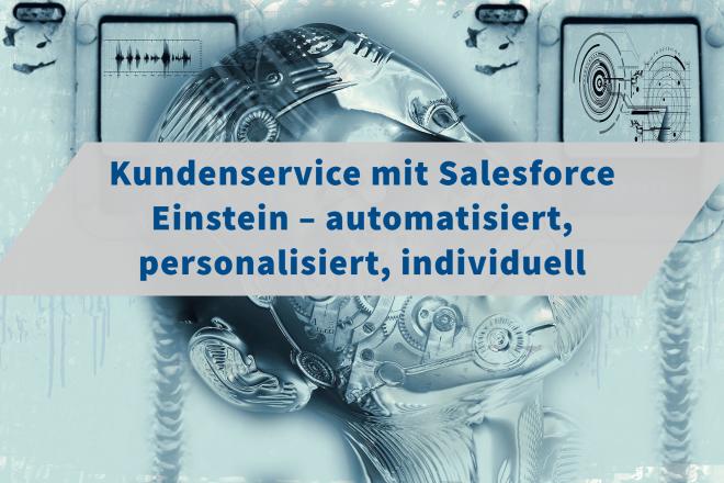 Kundenservice mit Salesforce Einstein